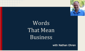 Free Webinar: Words that Mean Business!