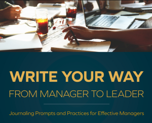 Write Your Way (From Manager to Leader) Workshop