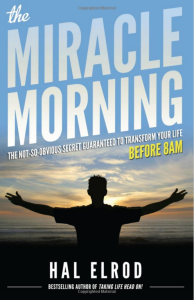 The Miracle Morning, by Hal Elrod